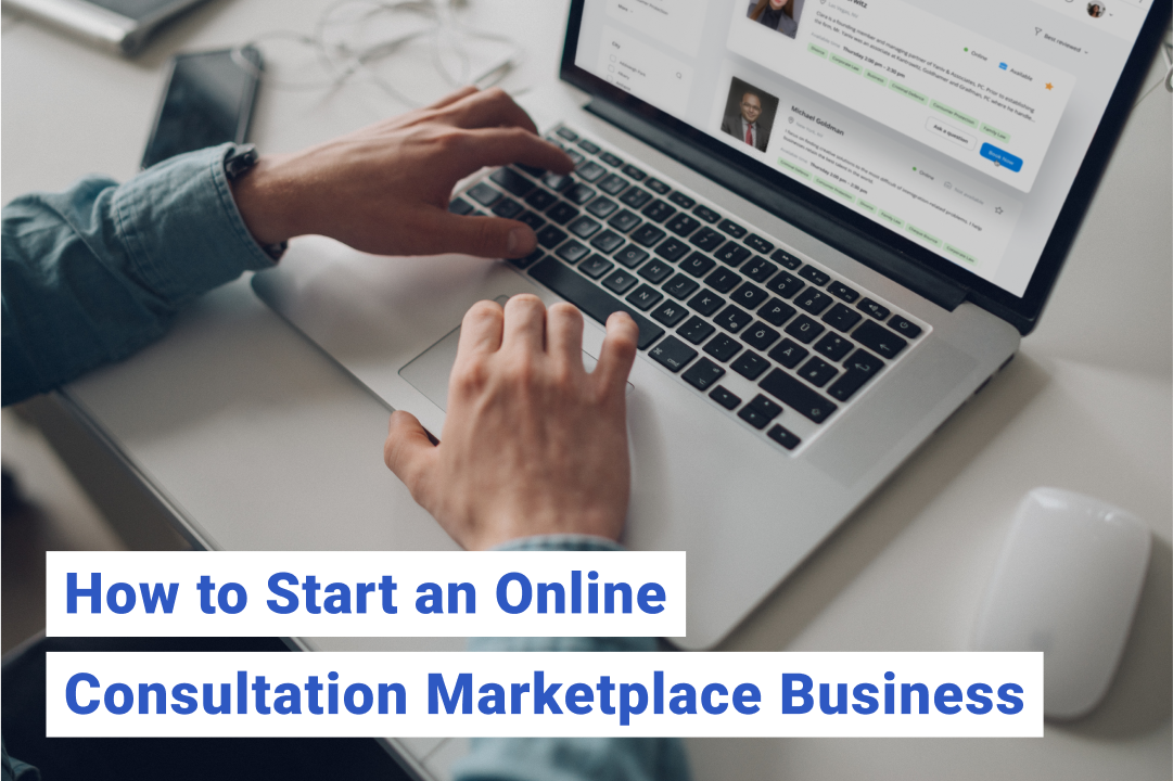 How To Start An Online Consultation Business